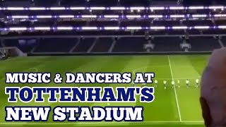MUSIC AT TOTTENHAM'S NEW STADIUM: Directors and Management Dine and Watch Dancers on the Pitch