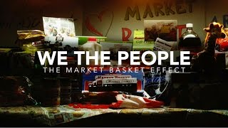 We The People - The Market Basket Effect Trailer 2016