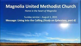 MUMC Sunday Service - Aug 1, 2021 (Living into the Calling, Ephesians Study part 4)