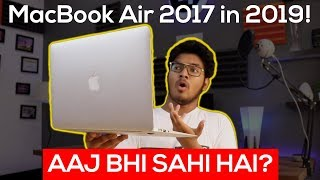 MacBook Air 2017 Review in 2019 | STILL BEST LAPTOP UNDER 50000? Full Review After 1 YEAR Use!