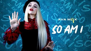 Ava Max - So Am I [Official Audio]