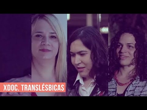 xdoc. Translésbicas, as trans que amam outras mulheres thumbnail