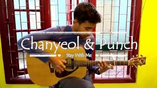 [도깨비 OST Part 1] 찬열, 펀치 (CHANYEOL, PUNCH) - Stay With Me (COVER)