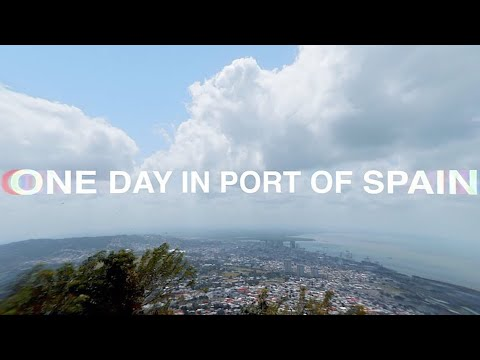 ONE DAY IN PORT OF SPAIN