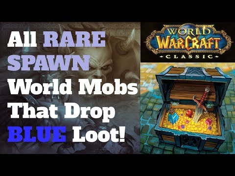 The 11 World Rares That Drop Blue Loot In Classic WoW