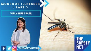 Monsoon Illnesses : Part 3 | The Safety Net | Vijayshree Patil