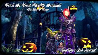 Trick Or Treat [WoW Original] - Ceschiia & Kavo (Hallow