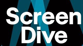 Screen Dive | Listen Now!