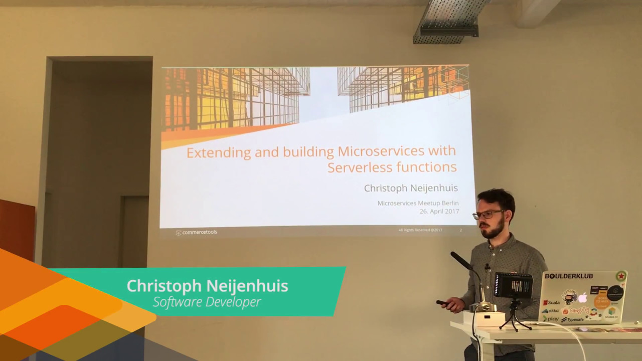 Extending and Building Microservices with Serverless Functions  (Microservices Meetup Berlin)