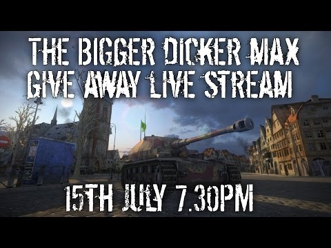 The Bigger DickerMax Give away LIVE STREAM 15th July 7.30PM