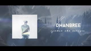 Dhanbree - Ijinkan Aku Bahagia