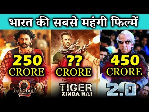 Top 5 BIG BUDGET Bollywood Films | Tiger Zinda Hai, Robot 2.0, Baahubali 2