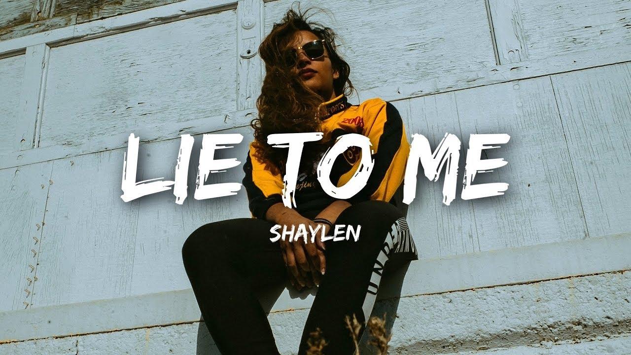 Download Shaylen - Lie To Me (Lyrics)