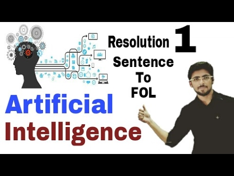 Resolution process in Artificial Intelligence | Convert into FOL  |  Part-1 | (Eng-Hindi) | #5
