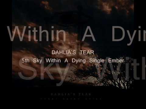Dahlia's Tear - 5th Sky Within A Dying Single Ember mp3