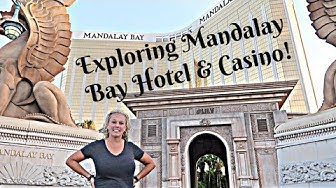 Mandalay Bay Hotel & Casino 2019