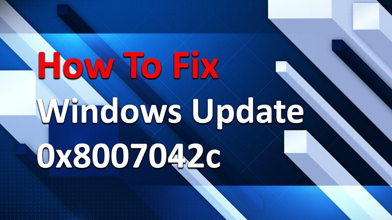 How To Fix 0x8007042c (Windows Update Error)