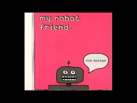 My Robot Friend - Way Down