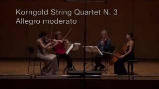 Korngold: String Quartet No. 3, opus 34 - Allegro moderato -