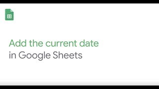 How To: Add the current date in Google Sheets