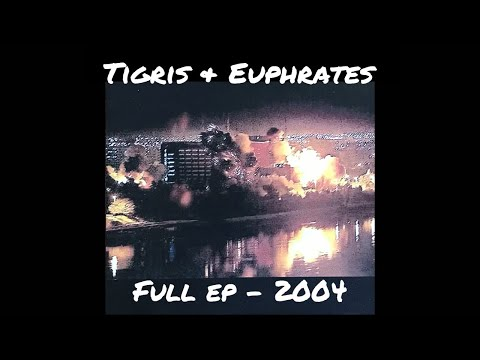 Tigris & Euphrates - Eradication ep 2004 - Full Album