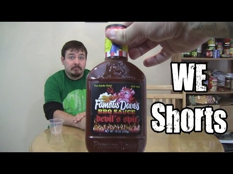 WE Shorts - Famous Dave's BBQ Sauce Devil's Spit