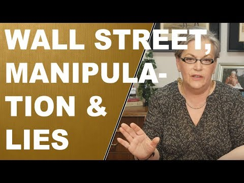 Wall Street, Manipulation and Lies…Oh My
