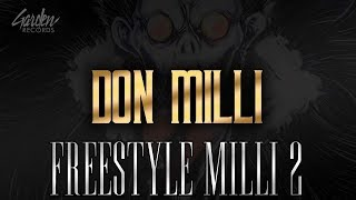 Смотреть клип Don Milli - Freestyle Milli 2
