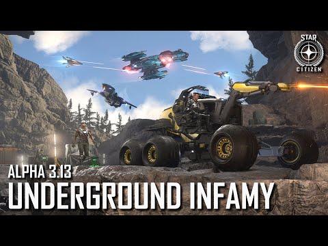 Star Citizen: Alpha 3.13 - Underground Infamy
