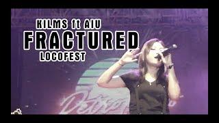 #6 Fractured - Kilms Ft Aiu (Locofest 2017)