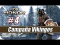 For Honor: Campaña Vikingos - Gameplay Español - Capitulo 4 - Reconocimiento