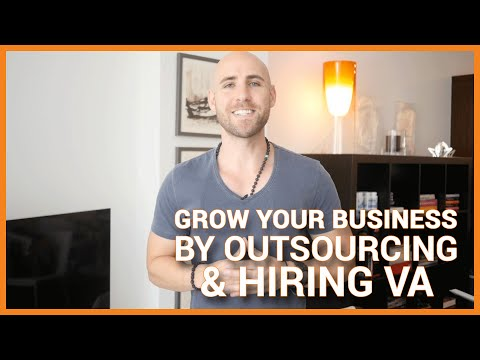 How To Grow Your Business By Outsourcing & Hiring Virtual Assistants