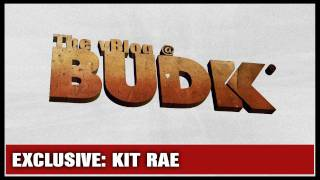 The Kit Rae Exclusive - The vBlog @BudK