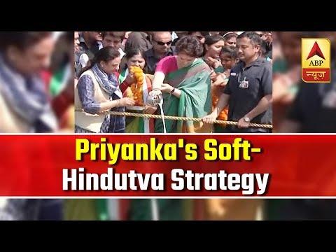 Priyanka trying to lure voters via soft-Hindutva strategy