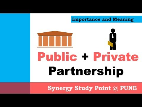 Public Private Partnership (PPP) Concepts in Economics