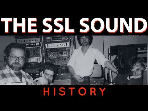 Solid State Logic - History Of The SSL 4000 (Segway To Brainworx Bx_console SSL 4000 E)