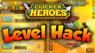 ► Level Hack ▪ CLICKER HEROES ▪ with Cheat Engine ◄
