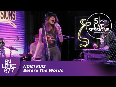 5|25 Live Sessions - Nomi Ruiz - Before The Words