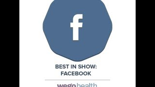 3rd Annual WEGO Health Activist Awards - Best in Show: Facebook
