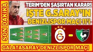 Galatasaray-Denizlispor Maçı İlk 11'i I Yeni Transferler Oynuyor Mu? I Son DAKİKA..