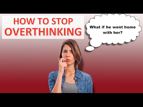 5 Steps To Stop Overthinking Things (and have more peace of mind)