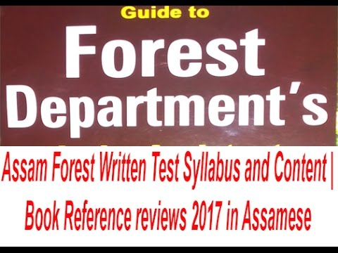 Assam Forest Written Test syllabus and Content | Book Reference and review 2017 in Assamese