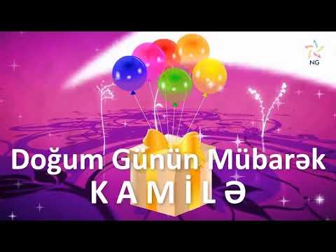 Doğum Günü Videosu - KAMİLƏ