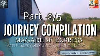 Magadh express at high speed from Rajendranagar to patna saheb Part2 By INDIAN RAILWAYS &TOURISM ,