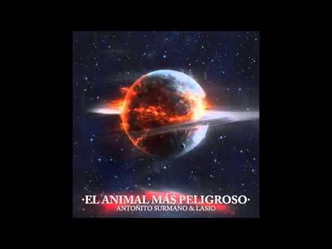 Antoñito Surmano & Lasio , 03- Fuck your business [El animal mas peligroso]