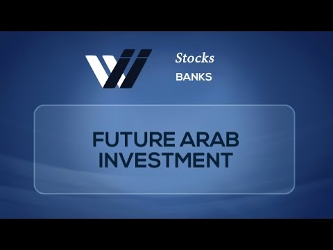 Future Arab Investment