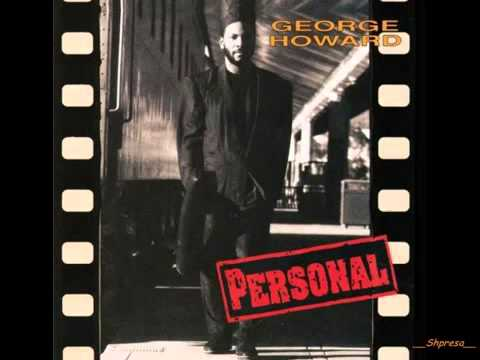 George Howard – I Want You For Myself