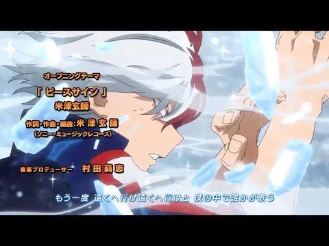 My Hero Academia Season 2 Full Opening 1080p  Kenshi Yonezu Peace Sign