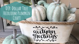 DIY: Dollar Tree Heirloom Pumpkin Craft