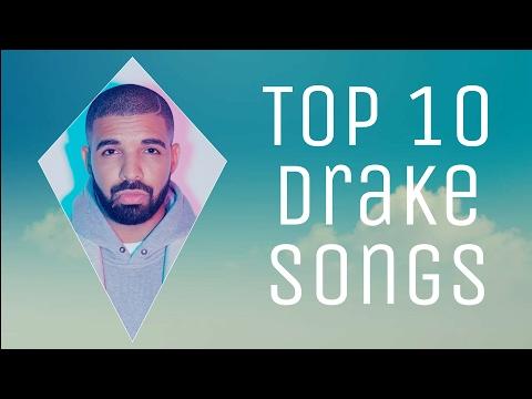 Top 10 Drake Songs *2017*